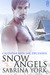 Snow Angels (Calendar Men, #12)