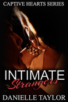 Intimate Strangers (Captive Hearts, #2)