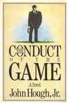 The Conduct of the Game