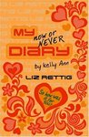My Now or Never Diary (Diaries of Kelly Ann, #2)