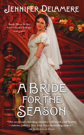 A Bride for the Season by Jennifer Delamere