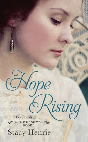 Hope Rising (Of Love and War, #2)