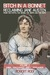 Bitch In a Bonnet: Reclaiming Jane Austen From the Stiffs, the Snobs, the Simps and the Saps, Volume 2