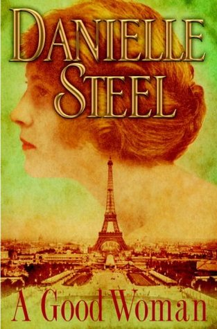 A Good Woman by Danielle Steel