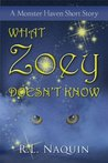 What Zoey Doesn't Know: A Monster Haven Short Story