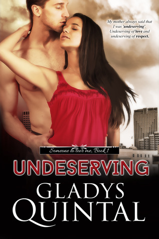 Undeserving by Gladys Quintal