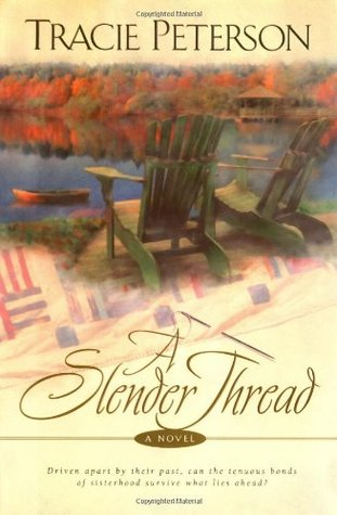A Slender Thread by Tracie Peterson
