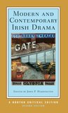 Modern and Contemporary Irish Drama (Norton Critical Editions)