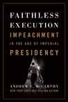 Faithless Execution: Impeachment in the Age of Imperial Presidency