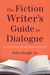 Hough on Dialogue: A Fiction Writer's Guide