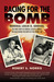 Racing for the Bomb: General Leslie R. Groves, The Manhattan Project�s Indispensible Man