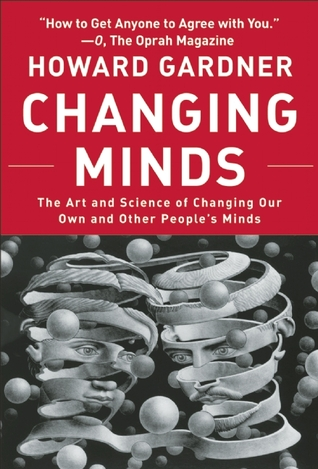 Changing Minds by Howard Gardner