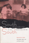 South of the South: Jewish Activists and the Civil Rights Movement in Miami, 1945-1960
