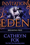 Breaking Free (Invitation to Eden series)