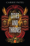 Cities and Thrones (The Buried Life, #2)