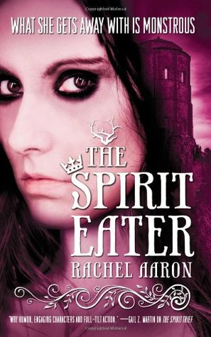 The Spirit Eater by Rachel Aaron