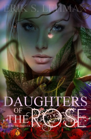 Daughters of The Rose (book one)