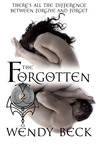 The Forgotten by Wendy Beck