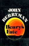Henry's Fate & Other Poems, 1967-1972