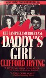 DADDY'S GIRL: The Campbell Murder Case : A True Legal Thriller of Texas Justice