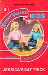 Jessica's Cat Trick (Sweet Valley Kids, #5)