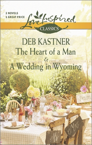 The Heart of a Man / A Wedding in Wyoming