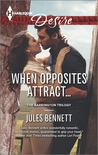 When Opposites Attract... (The Barrington Trilogy #1)