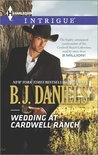 Wedding at Cardwell Ranch (Cardwell Cousins, #2)