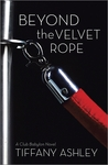 Beyond the Velvet Rope