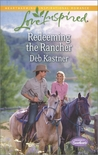Redeeming the Rancher (Serendipity Sweethearts, #3)