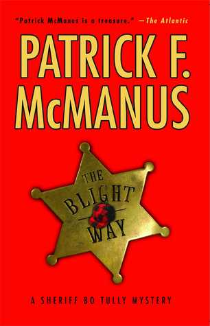 The Blight Way by Patrick F. McManus