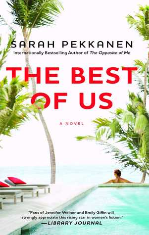 The Best of Us by Sarah Pekkanen