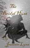 The Bridal Hunt by Jeanette Lynn