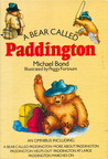 A Bear Called Paddington: An Omnibus Including: A Bear Called Paddington, More About Paddington, Paddington Helps Out, Paddington at Large, Paddington Marches On