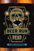 Beer Run of the Dead (Beer Run of the Dead, #1)