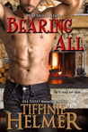 Bearing All by Tiffinie Helmer
