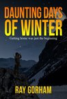 Daunting Days of Winter (The Kyle Tait Series)