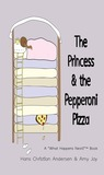 The Princess and the Pepperoni Pizza