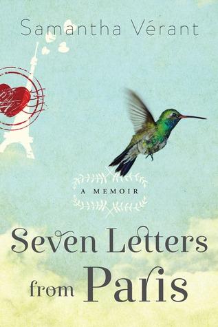 Seven Letters from Paris by Samantha Verant