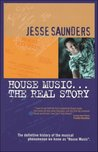House Music... The Real Story