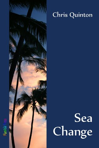 Sea Change by Chris Quinton