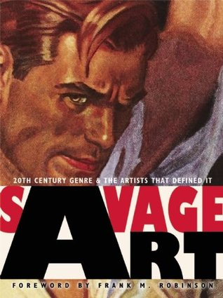 Savage Art: 20th Century Genre and the Artists that Defined It