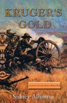 KRUGER'S GOLD: A novel Of The Anglo-Boer War