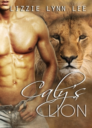 Caly's Lion by Lizzie Lynn Lee