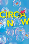 Circa Now by Amber McRee Turner