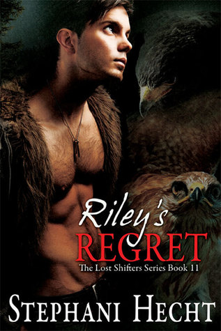 Riley's Regret by Stephani Hecht