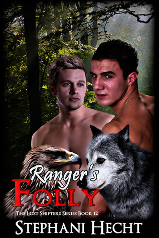 Ranger's Folly by Stephani Hecht