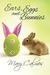 Ears, Eggs and Bunnies by Mary Calmes