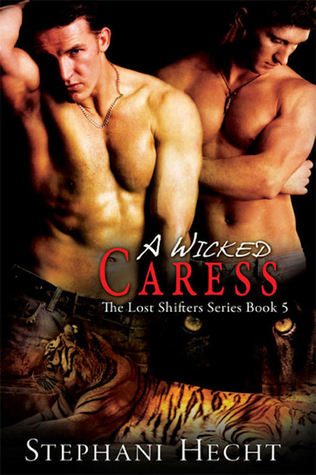 A Wicked Caress by Stephani Hecht