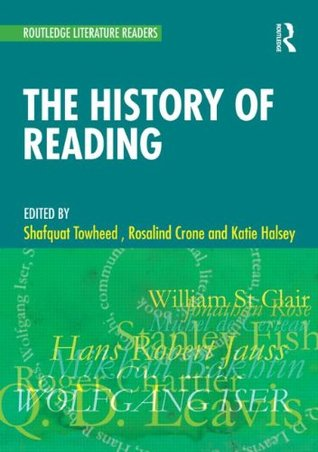 The History of Reading: A Reader